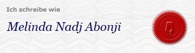 Ich schreibe wie Melinda Nadj Abonji